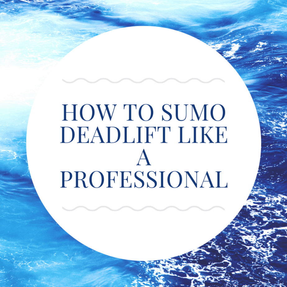 How to Sumo Deadlift